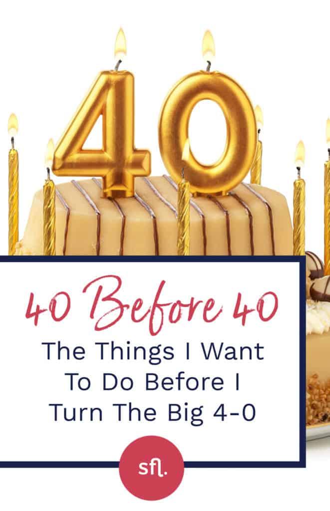 40 before 40 birthday bucket list