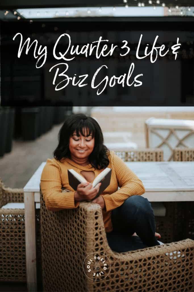 Quarter 3 Life & Business Goals